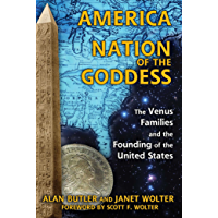 America: Nation of the Goddess: The Venus Families and the Founding of the United States