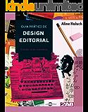 Guia prático de design editorial: Criando livros completos