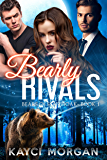 Bearly Rivals (Bears of Southoak Book 1) (English Edition)