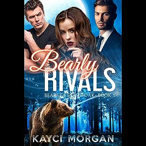 Bearly Rivals (Bears of Southoak Book 1)