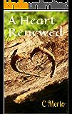 A Heart Renewed (Madac Series Book 1)