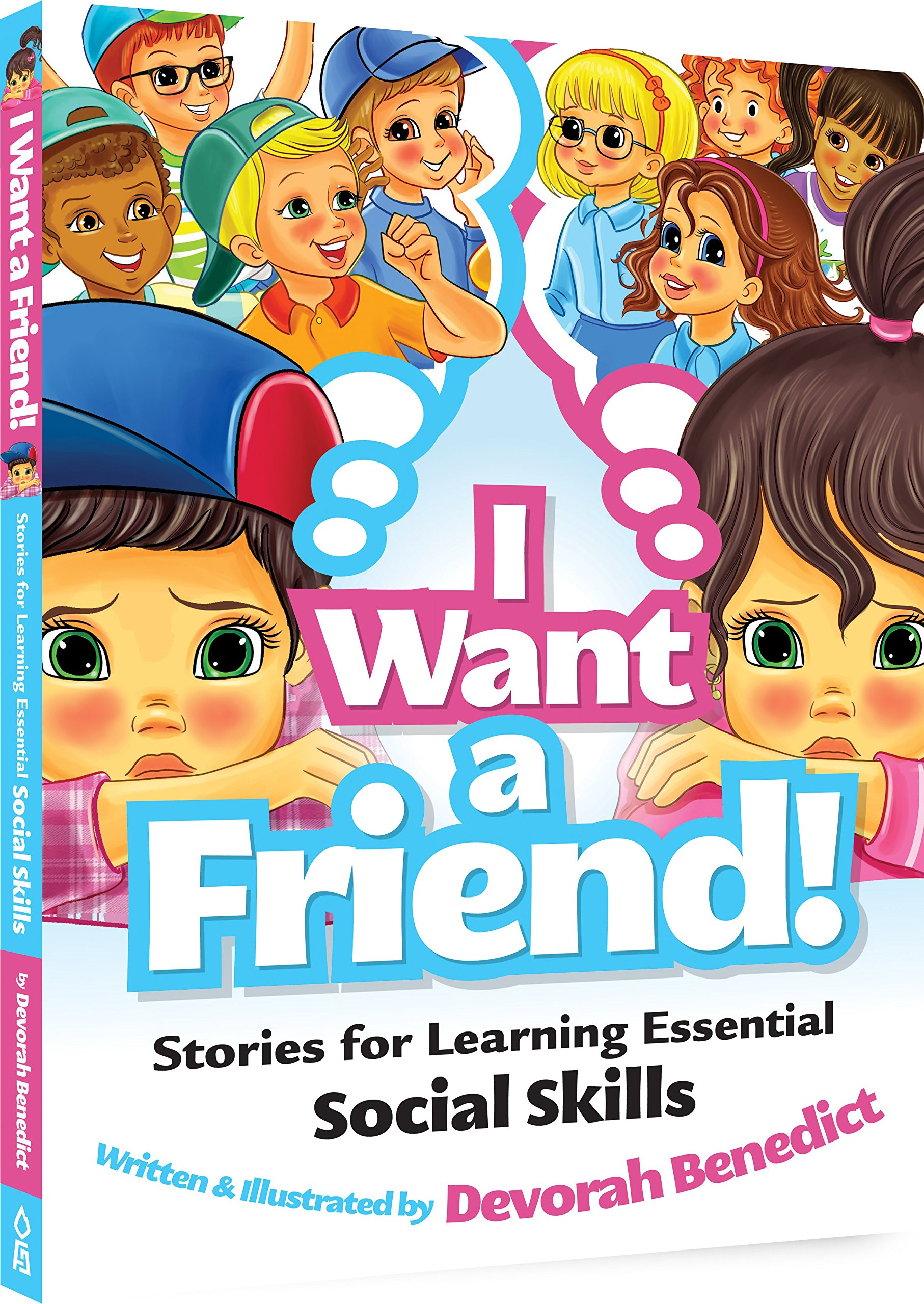 Social Challenges Of Kids With Learning >> I Want A Friend Stories For Learning Essential Social Skills