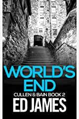 World's End (Cullen & Bain Book 2) Kindle Edition