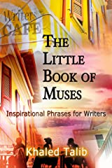 The Little Book of Muses: Instructions on Writing Kindle Edition