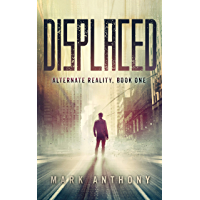 Displaced (Alternate Reality Book 1) (English Edition)