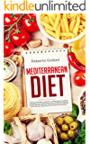mediterranean diet: Mediterranean diet for beginners. complete guide. Everything you need to know to get started. How to Weight loss, following a healthy lifestyle, know their cooking history.