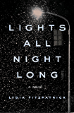 Lights All Night Long: A Novel
