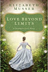 Love Beyond Limits: A Southern Love Story Kindle Edition