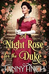 A Night Rose for the Duke: A Clean & Sweet Regency Historical Romance (Regency Roses Book 1) Kindle Edition