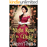 A Night Rose for the Duke: A Clean & Sweet Regency Historical Romance