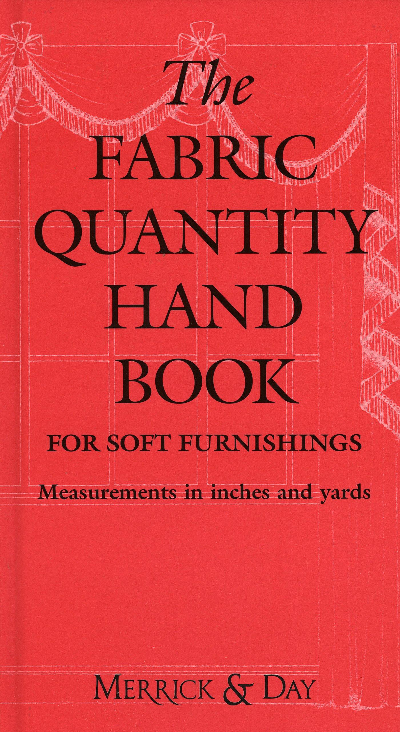 Fabric quantity handbook inchesyards catherine merrick fabric quantity handbook inchesyards catherine merrick 9780953526727 amazon books nvjuhfo Choice Image