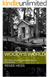 Woody's World: The Story of a Boy during the Great Depression