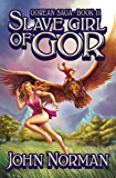 Slave Girl of Gor (Gorean Saga Book 11)