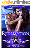 Redemption: Reckless Desires (Blue Moon Saloon Book 3)
