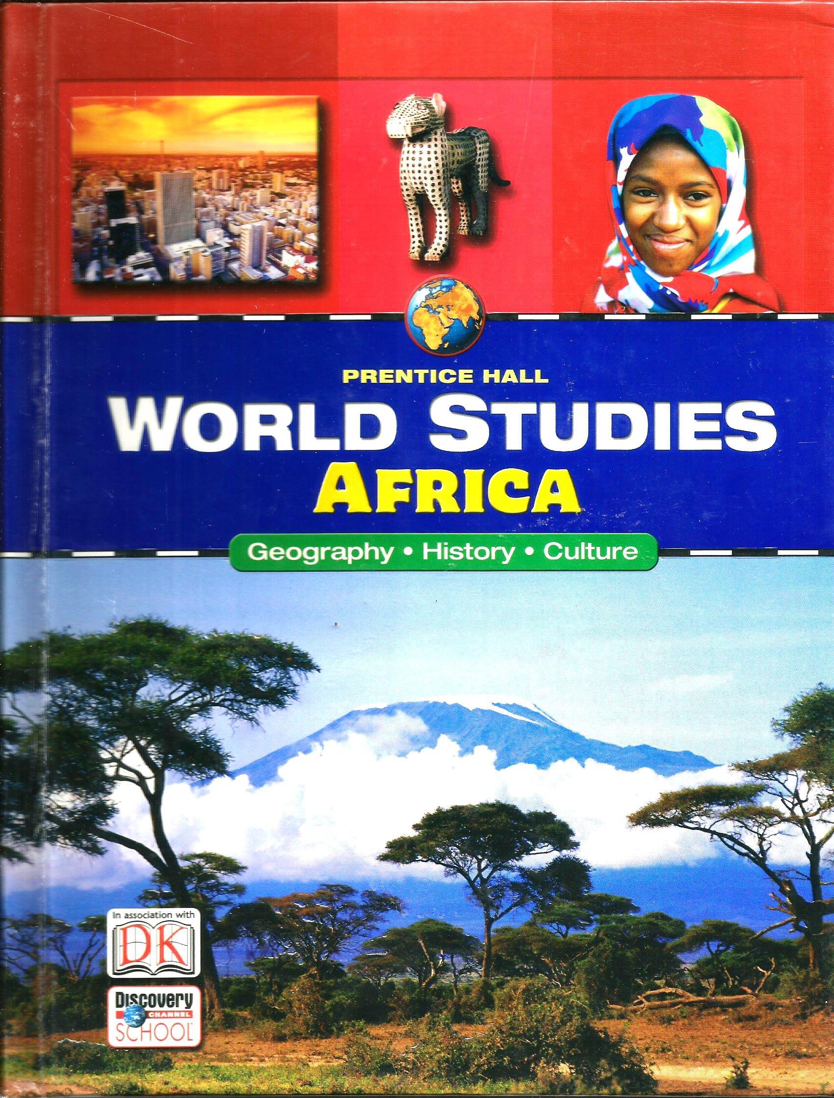 Africa: Geography, History, Culture (Prentice Hall World Studies):  9780131816541: Amazon.com: Books