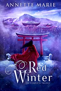 Red Winter: The Complete Trilogy (The Red Winter Trilogy)