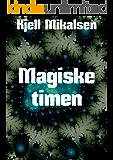 Magiske timen (Norwegian Edition)
