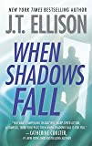 When Shadows Fall (Dr. Samantha Owens series Book 3)