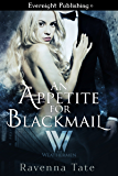An Appetite for Blackmail (The Weathermen Book 1)