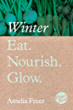 Eat. Nourish. Glow – Winter