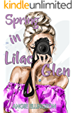 Spring in Lilac Glen: (A small town romance as sweet as a Georgia peach)