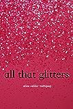 All That Glitters