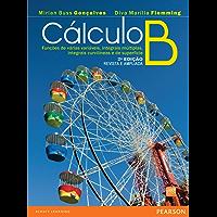 Cálculo B: funçes de várias variáveis integrais, múltiplas integrais, curvilíneas e de superfície