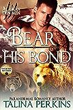Bear His Bond (Wylde Den Book 2)