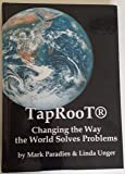 Taproot: Changing the Way the World Solves Problems