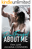 Don't Forget About Me: A Second Chance Amnesia Romance