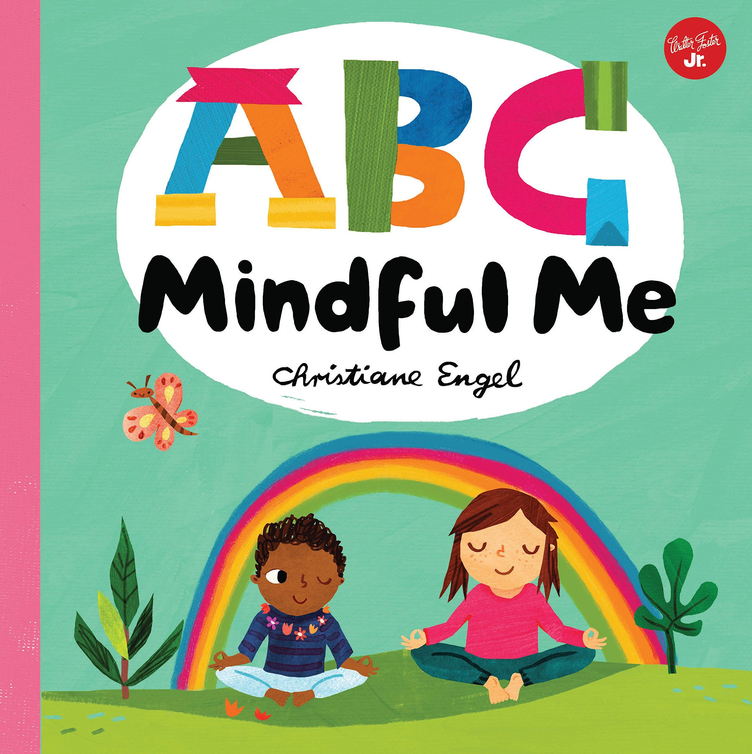 ABC for Me: ABC Mindful Me: ABCs for a happy, healthy mind ...