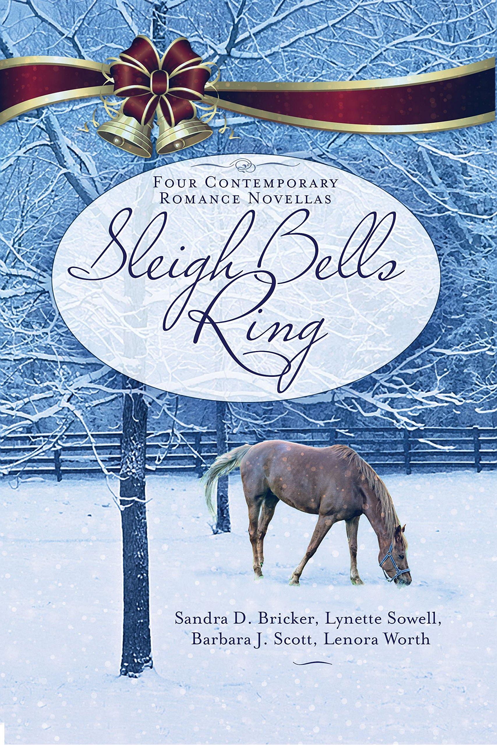 Sleigh Bells Ring Sandra Bricker Lynette Sowell Barbara Scott