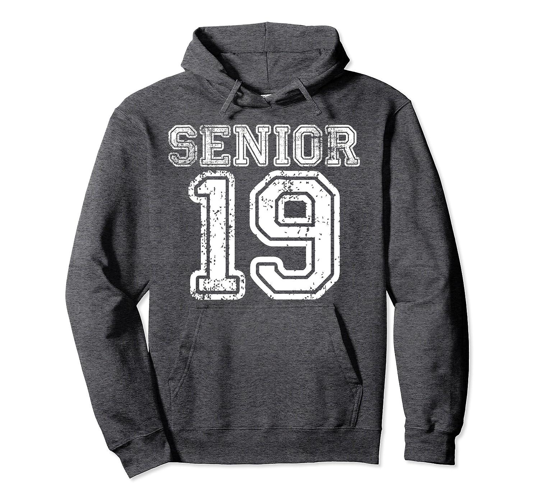 Senior 19 Hoodie Class of 2019 High School Student Gift-Newstyleth
