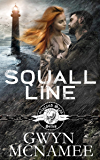 Squall Line: (A Gritty Bad Boy Modern Pirate Romantic Suspense) (The Inland Seas Series Book 1)