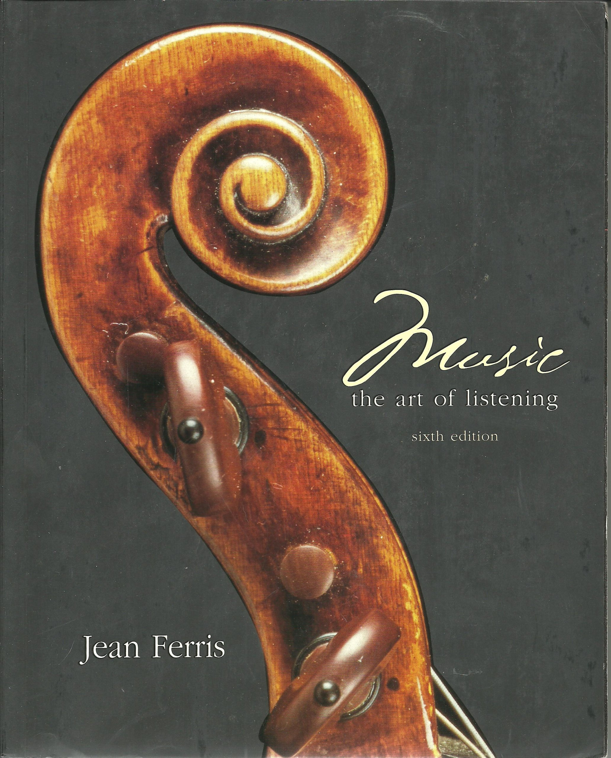 music the art of listening 6th sixth edition