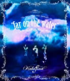 "Kalafina LIVE TOUR 2015~2016 ""far on the water""Special Final @東京国際フォーラムホールA [Blu-ray]"
