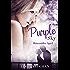 Purple Sky :  Bittersüßes Spiel  (Feelings Reihe 3)