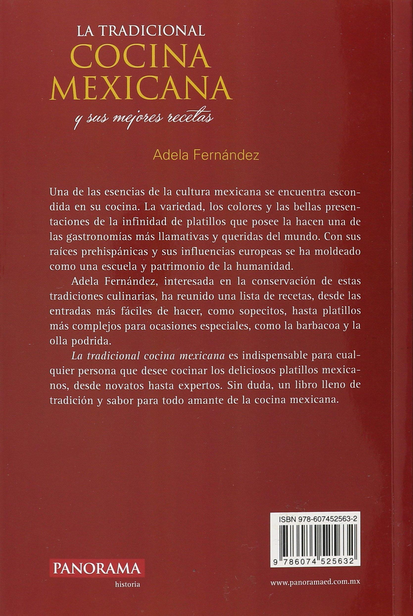 La tradicional cocina Mexicana (Spanish Edition): Adela Fernández: 9786074525632: Amazon.com: Books