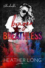 Brazen and Breathless (Untouchable Book 6) Kindle Edition