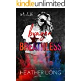 Brazen and Breathless (Untouchable Book 6)