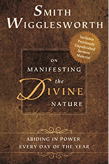 The acceptable sacrifice the excellency of a broken heart smith wigglesworth on manifesting the divine nature abiding in power every day of the year fandeluxe PDF