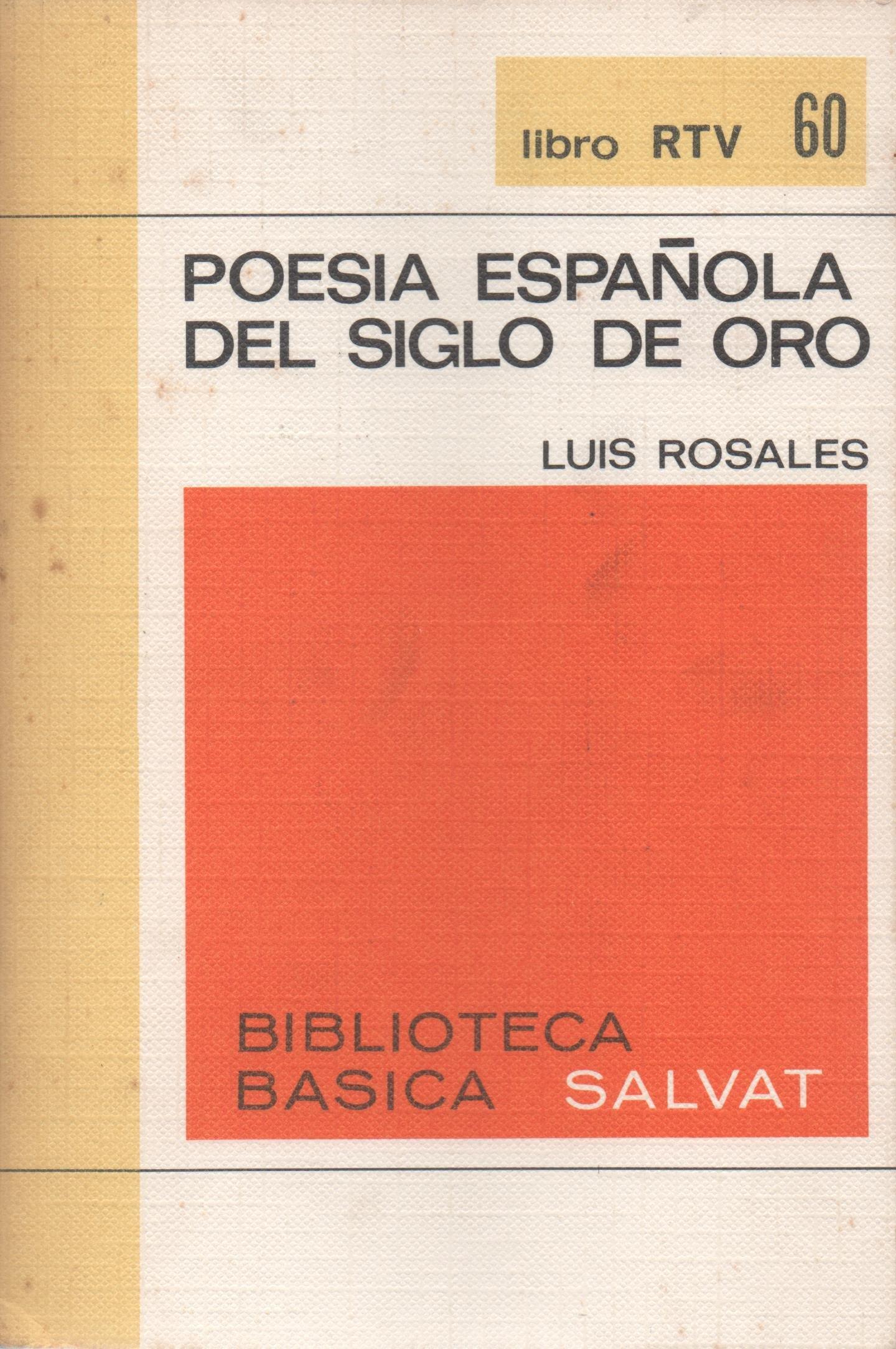 Poesía Española del Siglo de Oro: Amazon.es: Luis Rosales: Libros
