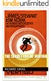 The Secret Life of Vertigo (The Secret Life of... Book 2)
