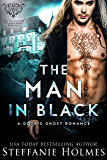 The Man in Black: A Gothic Romance (Crookshollow Ghosts)