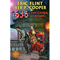 1636: The China Venture (Ring of Fire Book 27) (English Edition)
