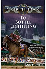 To Bottle Lightning (North Oak Book 4) Kindle Edition