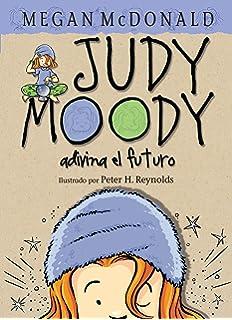 Judy Moody adivina el futuro / Judy Moody Saves the World! (Spanish Edition)