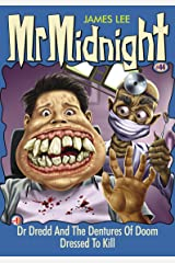 Mr Midnight #44: Dr Dredd And The Dentures Of Doom; Dressed To Kill Kindle Edition