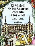 Madrid de los Austrias contado a los niños, El