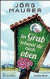 Im Grab schaust du nach oben (German Edition)